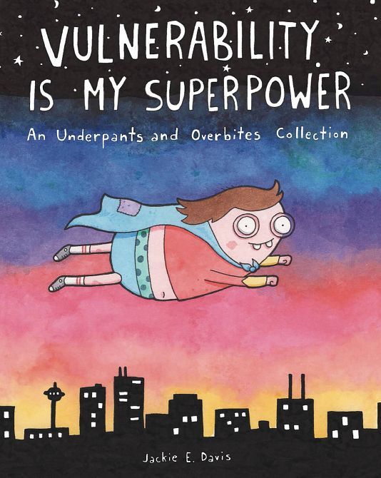 VULNERABILITY IS MY SUPERPOWER UNDERPANTS & OVERBITES TP